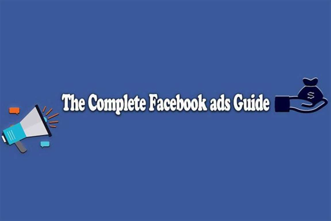 The Complete Facebook Ads Guide for 2019
