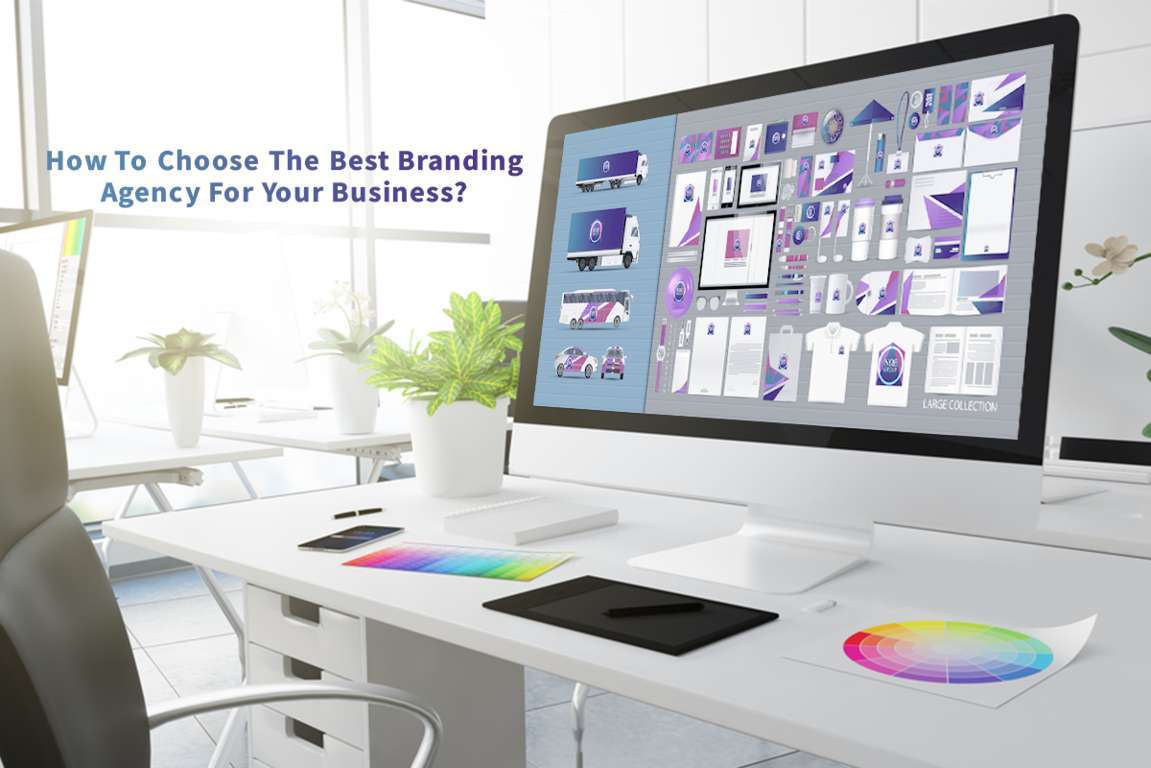 How to choose the best branding agency for your business?