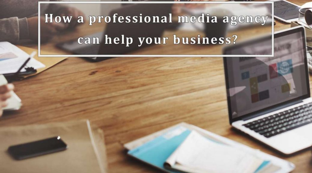 professional media agency