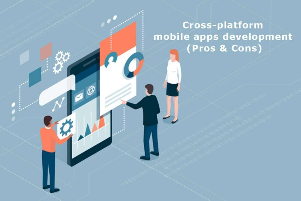 Cross-platform mobile apps