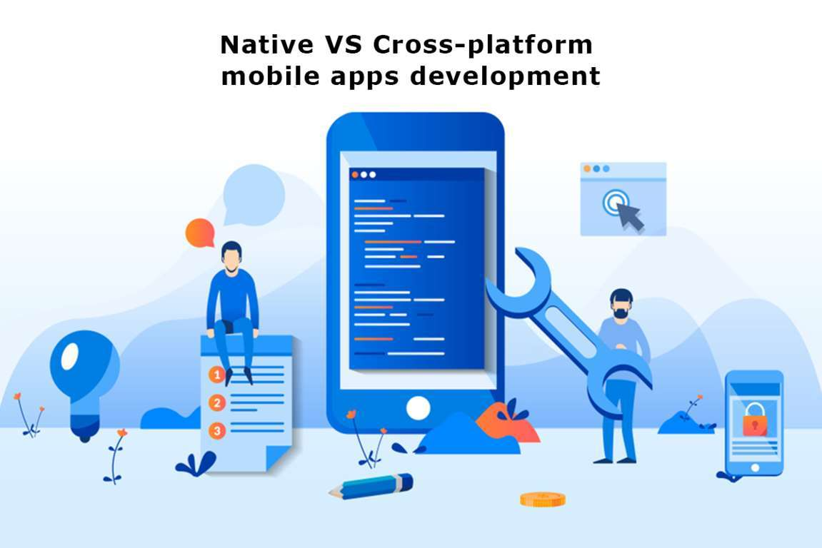 Native vs Cross-platform mobile apps development