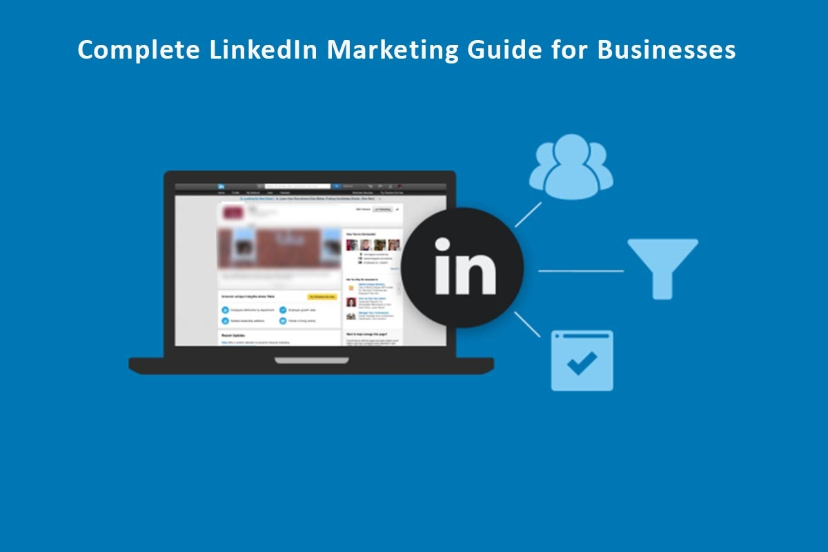 Complete LinkedIn marketing guide for businesses