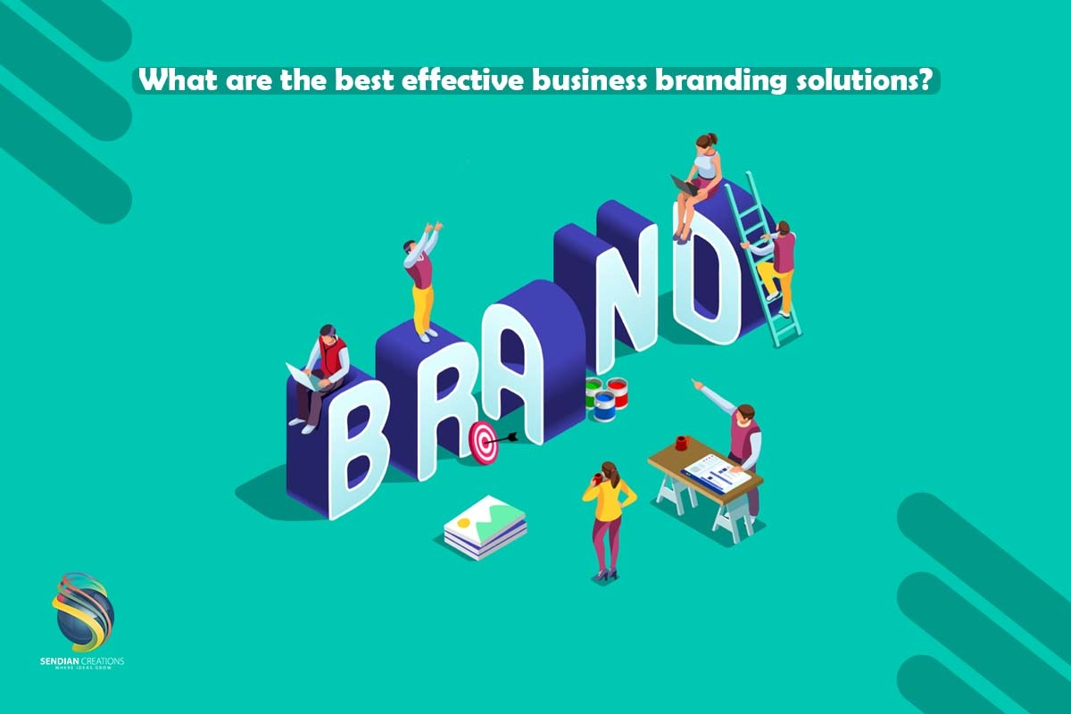What are the best effective business branding solutions?