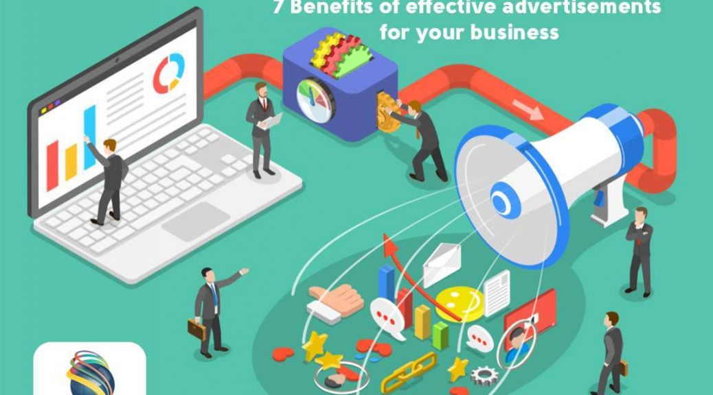Benefits of effective advertisements for businesses