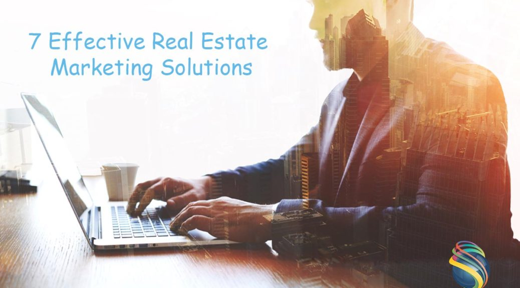 Effective Real Estate Marketing Solutions