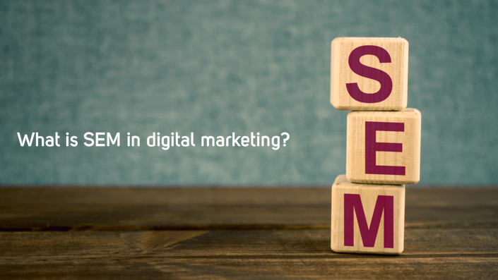 What is SEM in digital marketing?